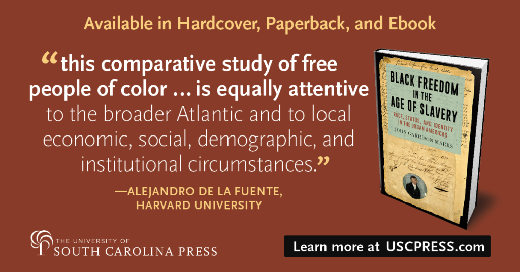 USC Press review quote for Black Freedom in the Age of Slavery.