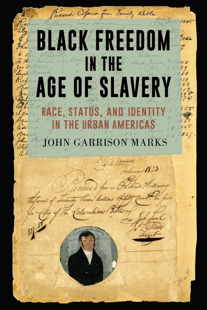 Cover for Black Freedom in the Age of Slavery